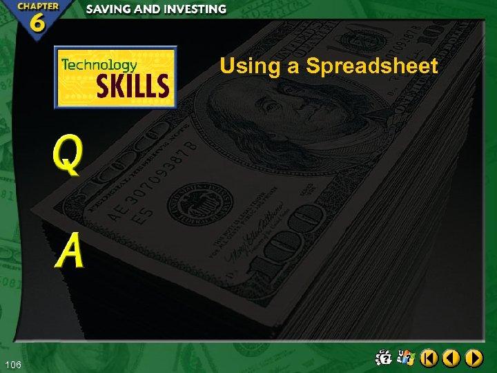 Using a Spreadsheet 106