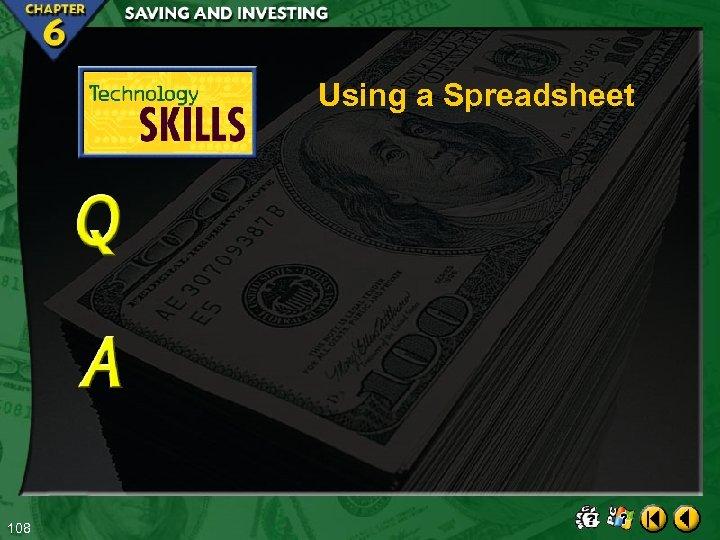 Using a Spreadsheet 108