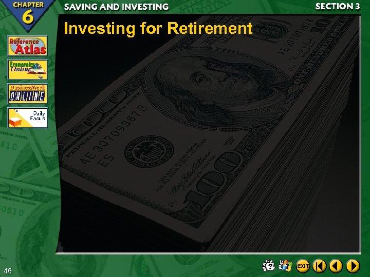 Investing for Retirement 46