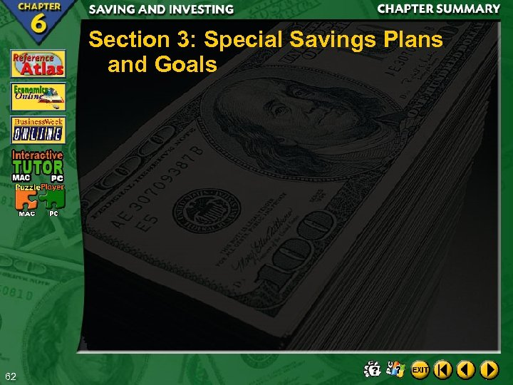 Section 3: Special Savings Plans and Goals 62