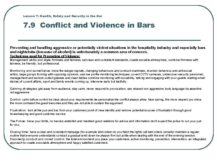 Lesson 7: Health, Safety and Security in the Bar 7. 9 Conflict and Violence