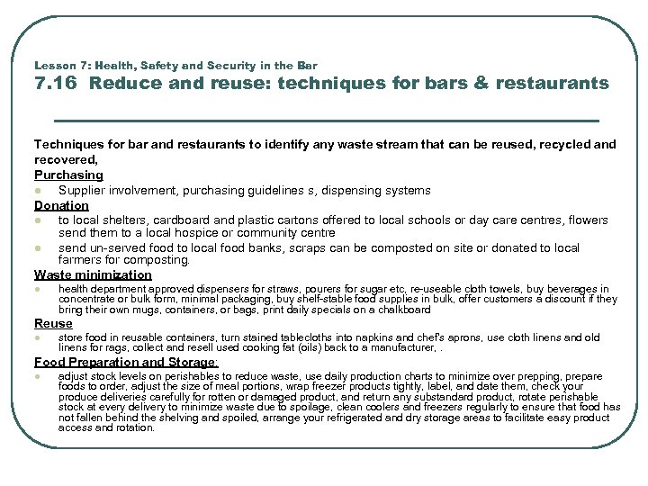 Lesson 7: Health, Safety and Security in the Bar 7. 16 Reduce and reuse: