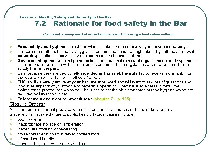 Lesson 7: Health, Safety and Security in the Bar 7. 2 Rationale for food