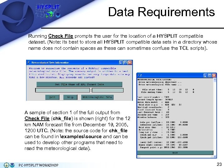 Data Requirements Running Check File prompts the user for the location of a HYSPLIT