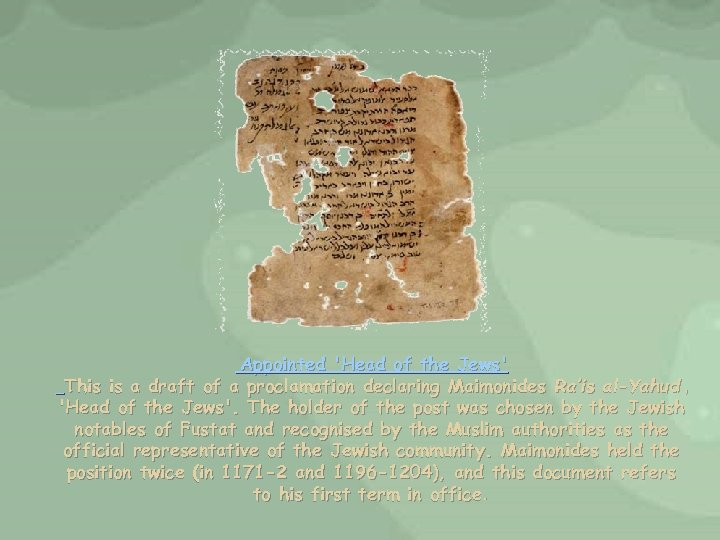 Appointed 'Head of the Jews' This is a draft of a proclamation declaring