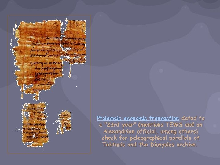Ptolemaic economic transaction dated to a