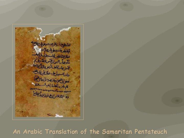An Arabic Translation of the Samaritan Pentateuch