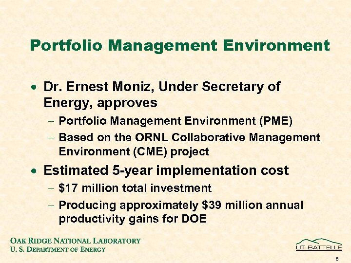 Portfolio Management Environment · Dr. Ernest Moniz, Under Secretary of Energy, approves - Portfolio
