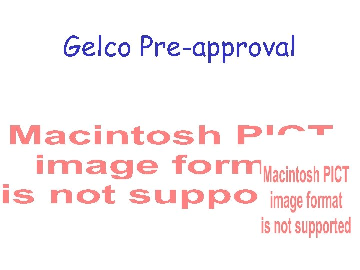 Gelco Pre-approval