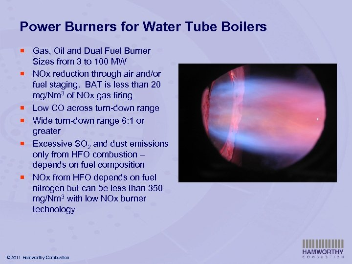 Power Burners for Water Tube Boilers ¡ Gas, Oil and Dual Fuel Burner Sizes