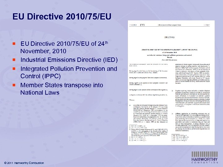 EU Directive 2010/75/EU ¡ EU Directive 2010/75/EU of 24 th November, 2010 ¡ Industrial