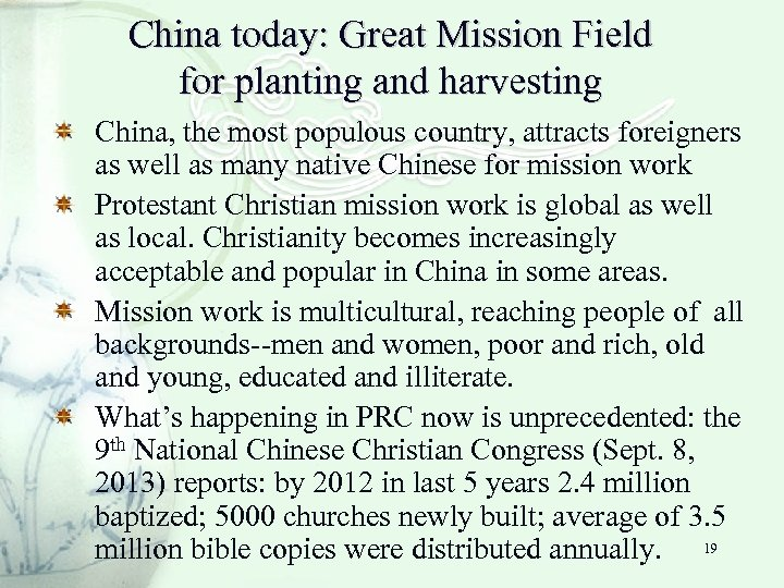 China today: Great Mission Field for planting and harvesting China, the most populous country,