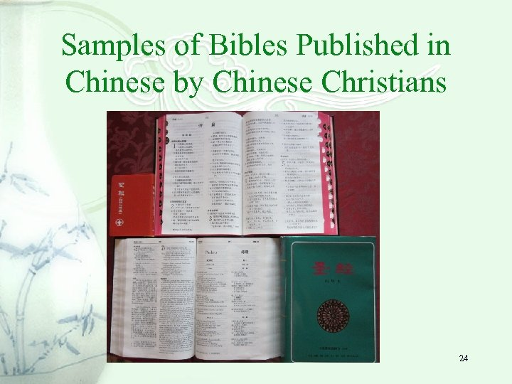 Samples of Bibles Published in Chinese by Chinese Christians 24