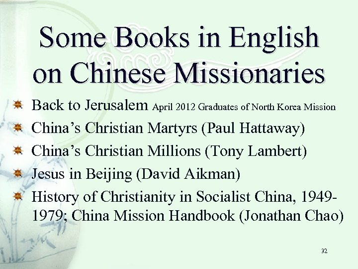 Some Books in English on Chinese Missionaries Back to Jerusalem April 2012 Graduates of