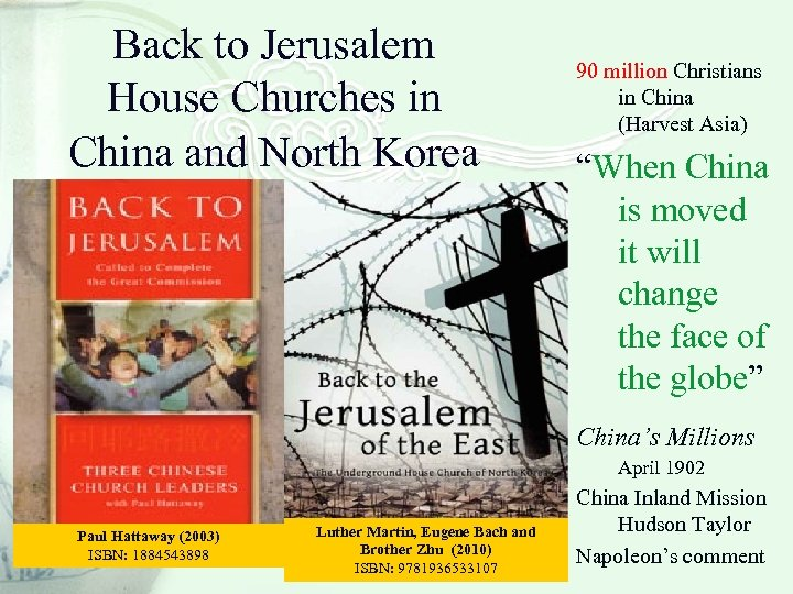 Back to Jerusalem House Churches in China and North Korea 90 million Christians in