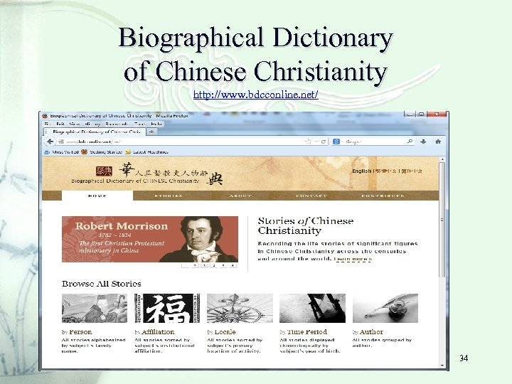 Biographical Dictionary of Chinese Christianity http: //www. bdcconline. net/ 34