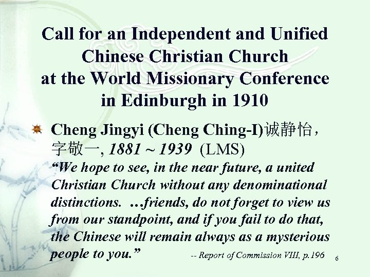 Call for an Independent and Unified Chinese Christian Church at the World Missionary Conference