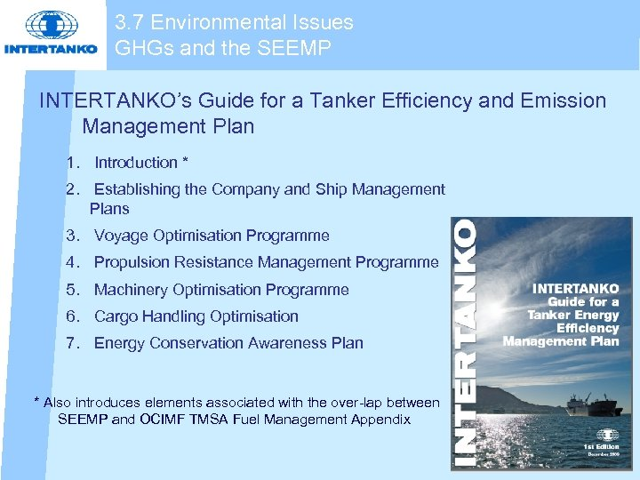 3. 7 Environmental Issues GHGs and the SEEMP INTERTANKO's Guide for a Tanker Efficiency