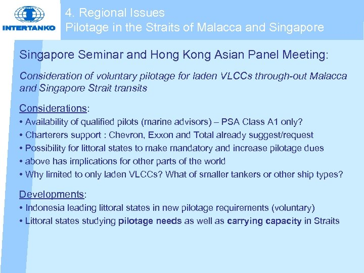 4. Regional Issues Pilotage in the Straits of Malacca and Singapore Seminar and Hong