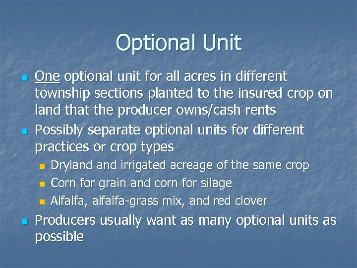 Optional Unit n n One optional unit for all acres in different township sections