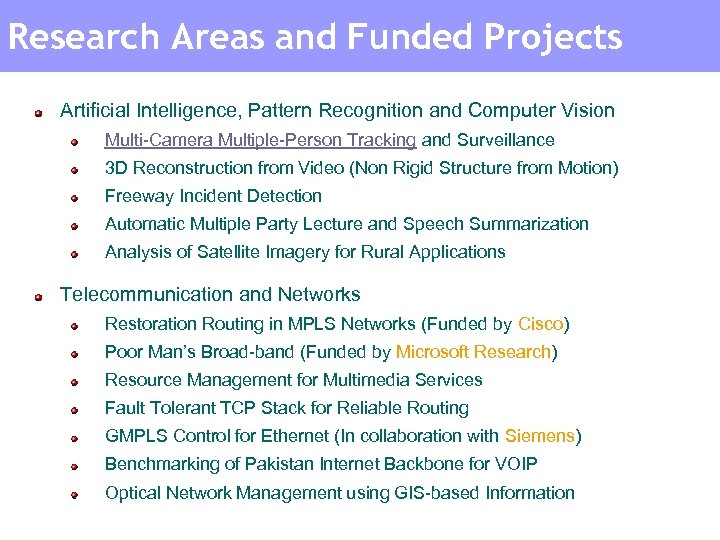Research Areas and Funded Projects Artificial Intelligence, Pattern Recognition and Computer Vision Multi-Camera Multiple-Person