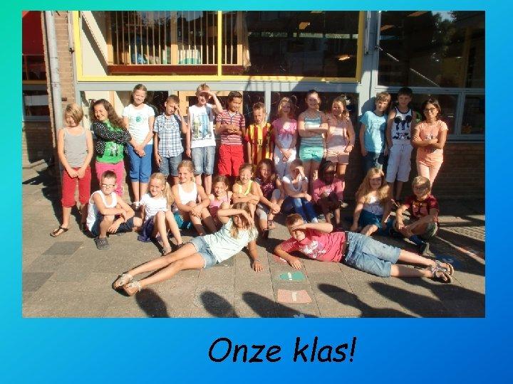 foto Onze klas!