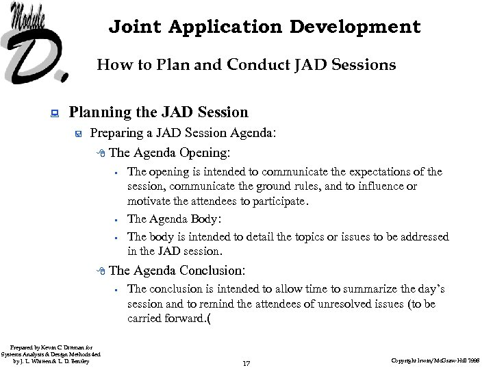 Joint Application Development How to Plan and Conduct JAD Sessions : Planning the JAD