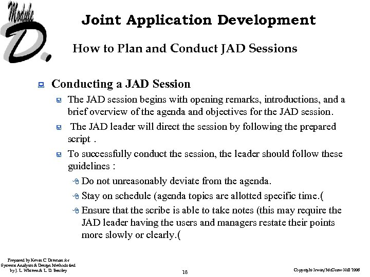 Joint Application Development How to Plan and Conduct JAD Sessions : Conducting a JAD