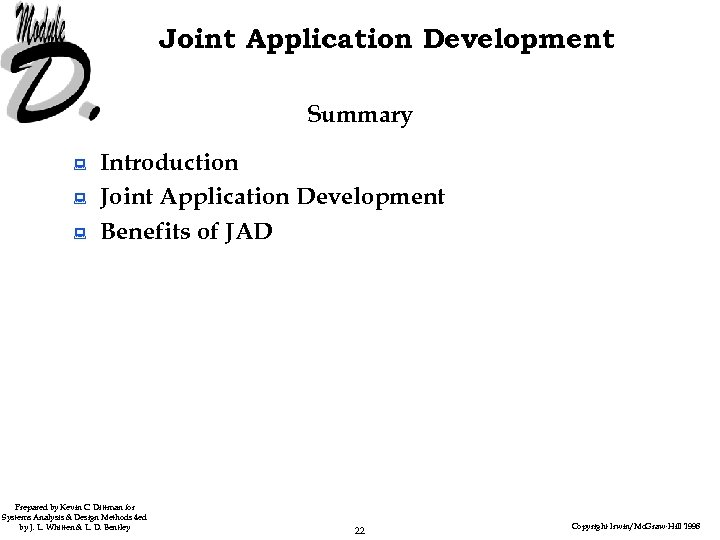 Joint Application Development Summary : : : Introduction Joint Application Development Benefits of JAD