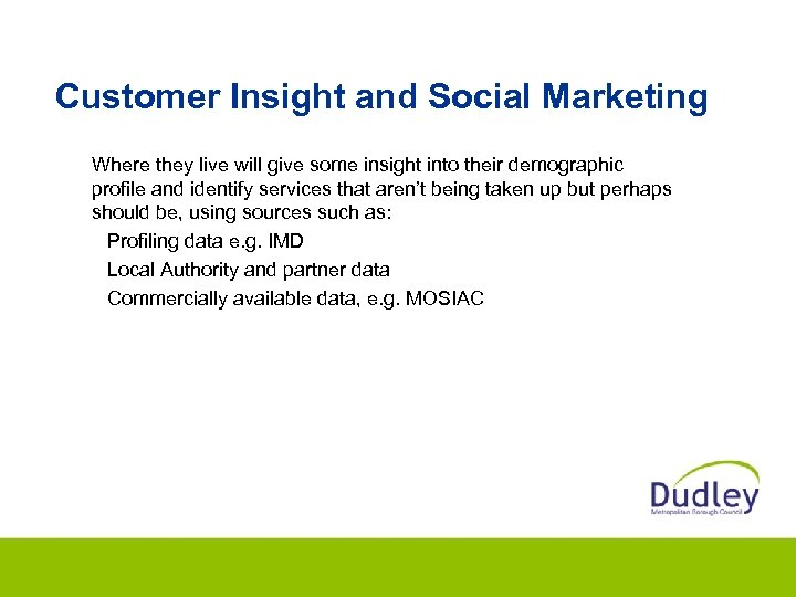 A GI-based approach to getting to know your Customer Insight and Social Marketing customer