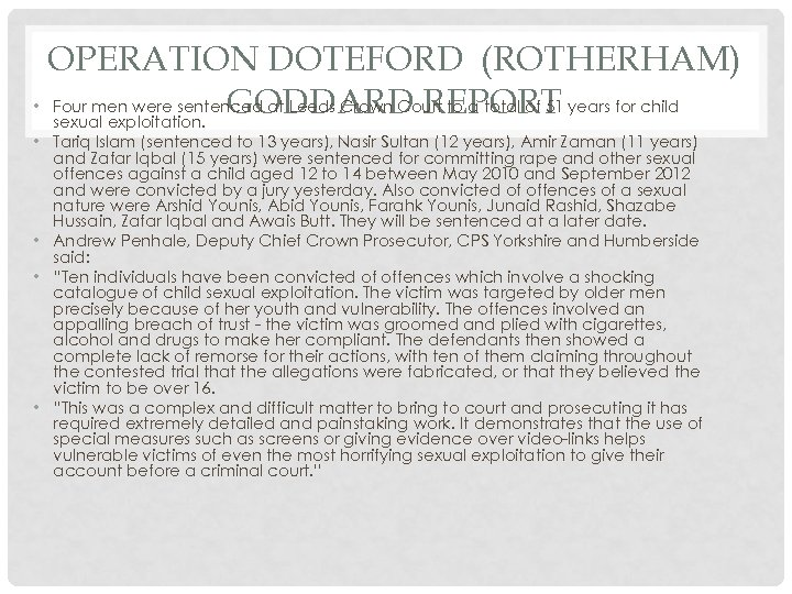 OPERATION DOTEFORD (ROTHERHAM) • Four men were sentenced at Leeds Crown Court to a