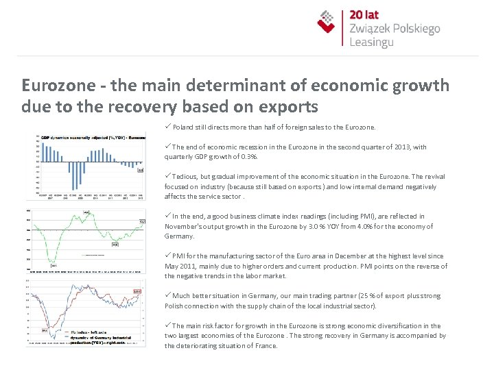 Eurozone - the main determinant of economic growth due to the recovery based