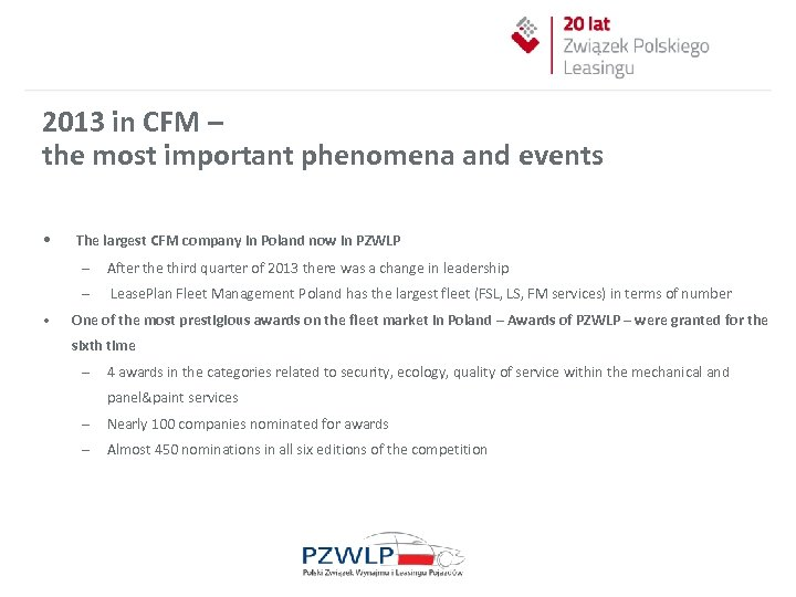 2013 in CFM – the most important phenomena and events • The largest CFM