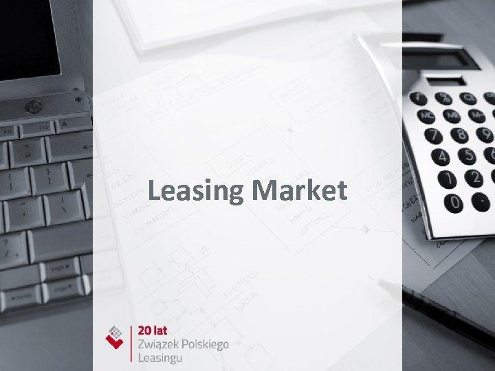 Leasing Market