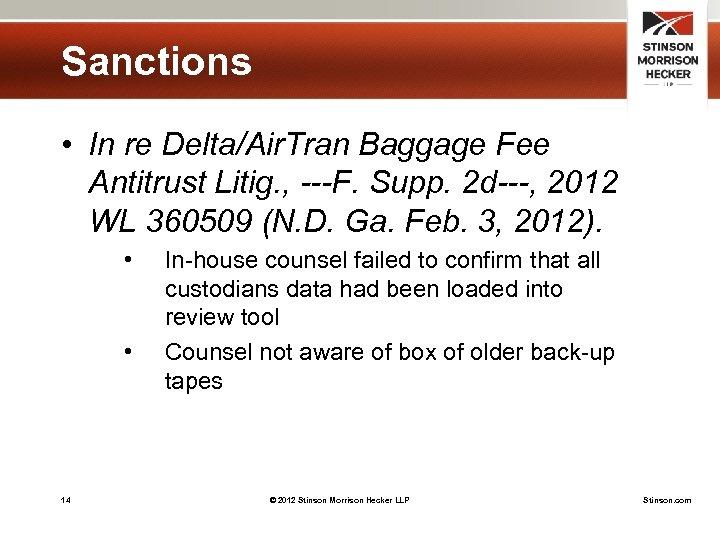 Sanctions • In re Delta/Air. Tran Baggage Fee Antitrust Litig. , ---F. Supp. 2