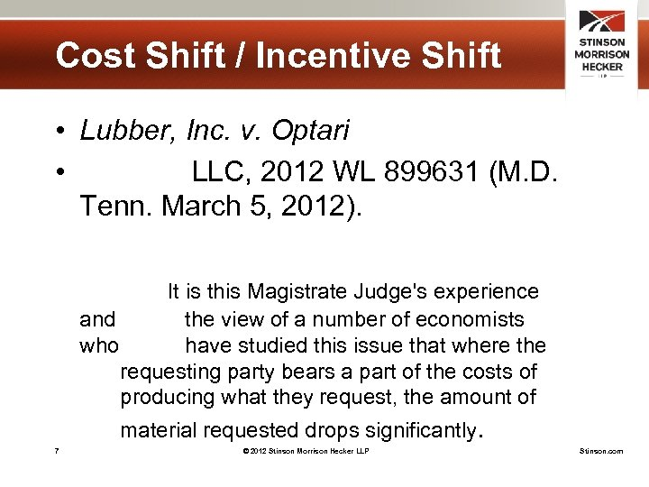 Cost Shift / Incentive Shift • Lubber, Inc. v. Optari • LLC, 2012 WL