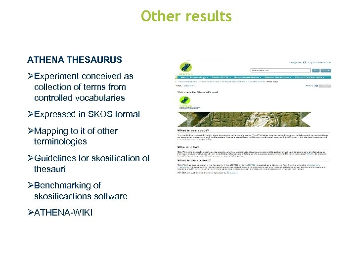 Other results ATHENA THESAURUS ØExperiment conceived as collection of terms from controlled vocabularies ØExpressed