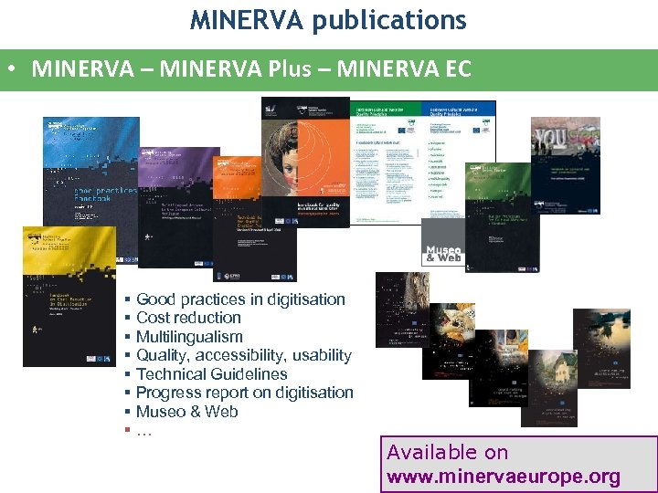 MINERVA publications • MINERVA – MINERVA Plus – MINERVA EC § Good practices in