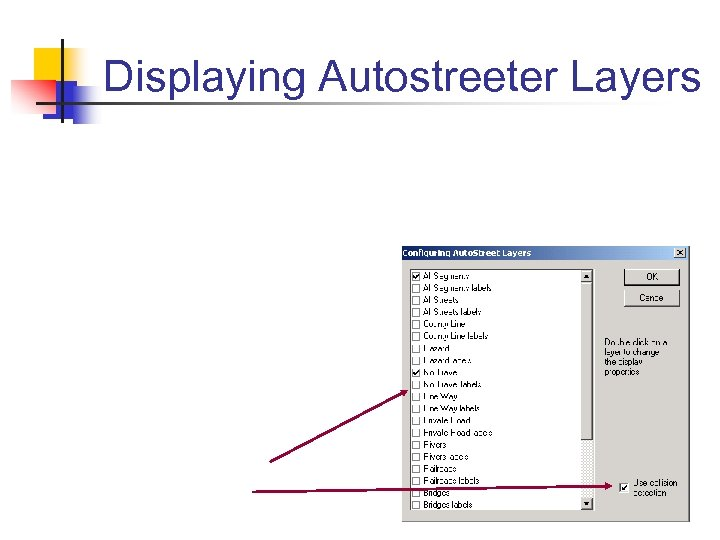 Displaying Autostreeter Layers