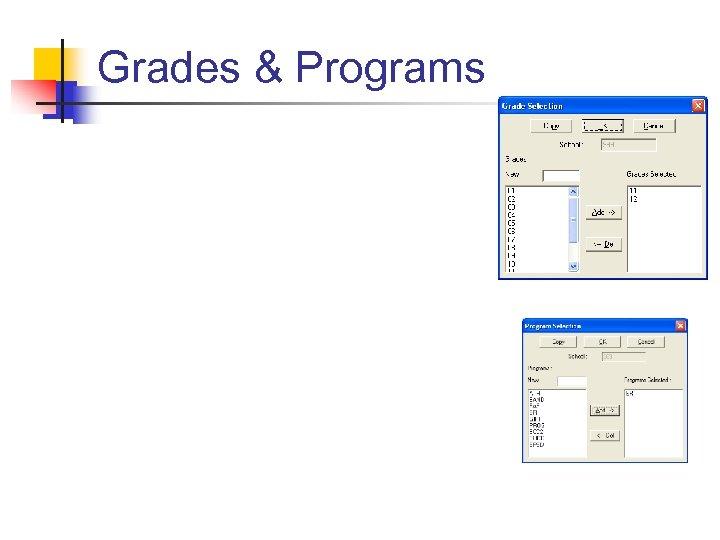 Grades & Programs