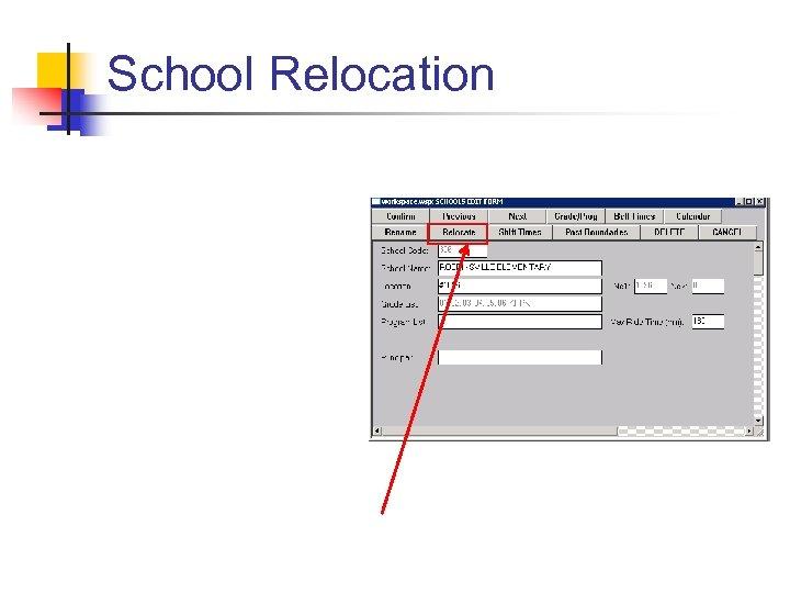 School Relocation