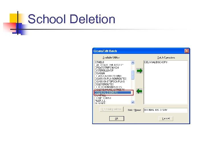 School Deletion
