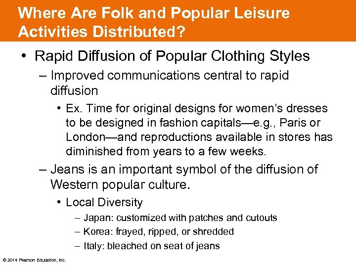 Where Are Folk and Popular Leisure Activities Distributed? • Rapid Diffusion of Popular Clothing