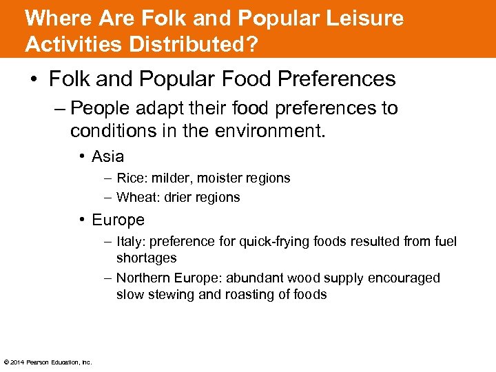 Where Are Folk and Popular Leisure Activities Distributed? • Folk and Popular Food Preferences