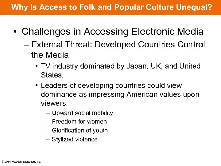 Why Is Access to Folk and Popular Culture Unequal? • Challenges in Accessing Electronic
