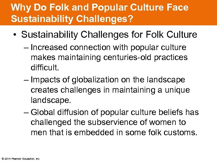 Why Do Folk and Popular Culture Face Sustainability Challenges? • Sustainability Challenges for Folk