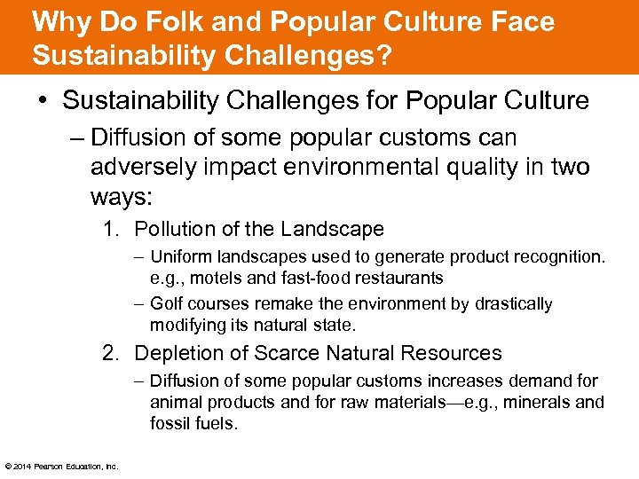 Why Do Folk and Popular Culture Face Sustainability Challenges? • Sustainability Challenges for Popular