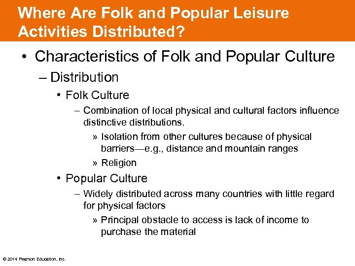 Where Are Folk and Popular Leisure Activities Distributed? • Characteristics of Folk and Popular