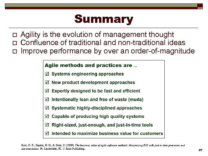 Summary o o o Agility is the evolution of management thought Confluence of traditional