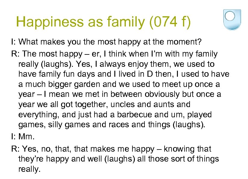 Happiness as family (074 f) I: What makes you the most happy at the